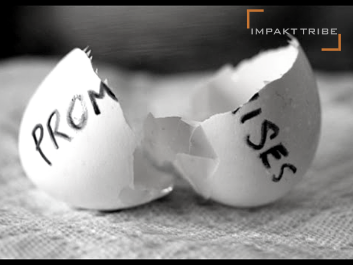 Are you breaking your promisses?